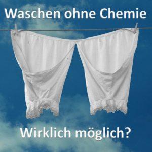 Weisse Unterwäsche wirklich sauber auch ohne Chemie?